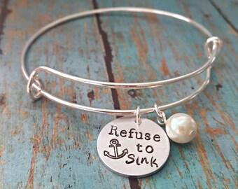 Refuse to Sink Bracelet - I Refuse to Sink - Motivational Jewelry - Motivation Bracelet - Quote - Anchor Bracelet - Inspiration Jewelry -