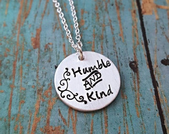 Humble and Kind Necklace - Inspirational Jewelry - Inspirational Necklace - Humble - Be Kind - Gift for Her -Motivational Jewelry -Work Hard