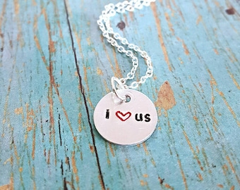 Sale!! I Love Us Necklace - I Love Us - Gift for Her - Couples Necklace - Love Necklace - Couples Jewelry - Valentine's Day -Women's Jewelry