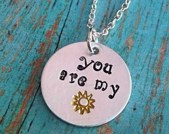 You Are My Sunshine - My Only Sunshine - Sunshine Necklace - Necklace - Valentine's Day Gift - Gift for Girls - Gift for Mom - Birthday