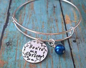 You're My Person Bracelet - You Are My Person - Best Friends - Gift for a Friend - Soul Mate - Gift for Her - BFF - My Person - Handstamped