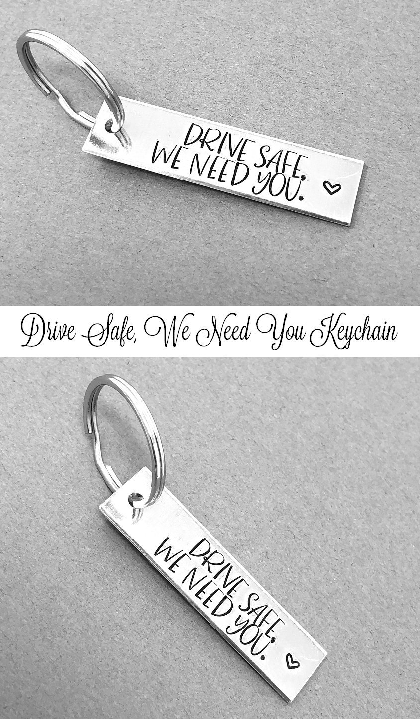 Drive Safe Keychain Husband Gift Men Gift Hand Stamped Keychain Drive Safe I Need You Here With Me Keychain Trucker Gift Sweet 16 Gift