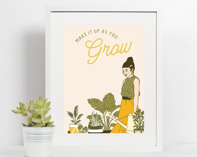 4x6 Giclee print- Make it up as you Grow