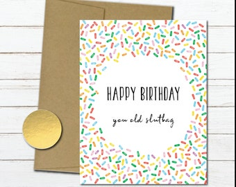 Rude Funny Birthday Card For Her Naughty Friend Mom Wife Gifts Sister Inappropriate Old Slutbag