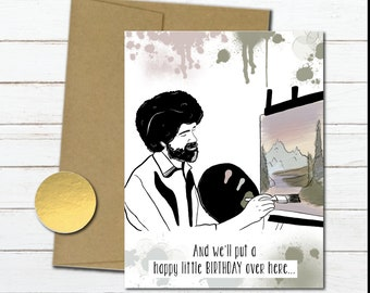 Bob Ross Birthday Card Funny For Best Friend Meme Gift Her Artist Painter Girlfriend Blank Inside Pop Culture