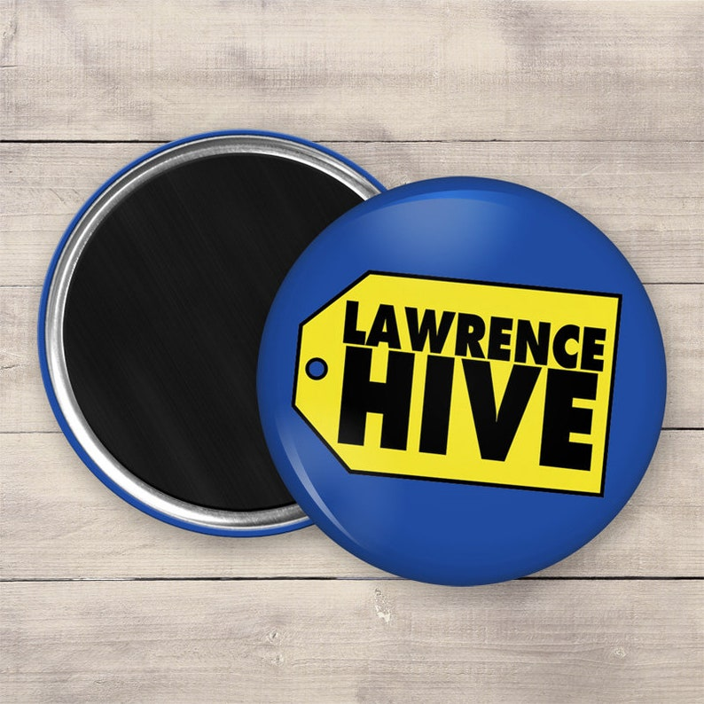 Lawrence Hive Magnet 2.25 Custom Button Magnet 0016 image 0