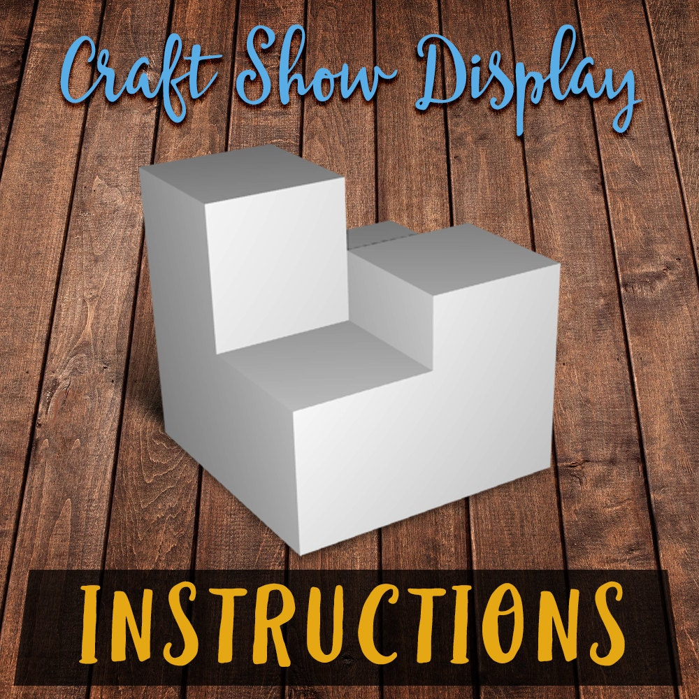 Digital - Instructions - Digital Quadruple Platform Craft Show Product Display 1d9b47
