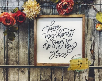 Tune My Heart To Sing Thy Grace   Wood Framed Sign   Hand Painted Wall Decor   Will Reimburse Shipping Overages
