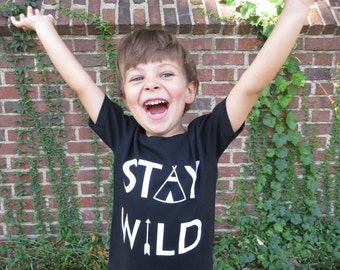 Stay Wild toddler shirt