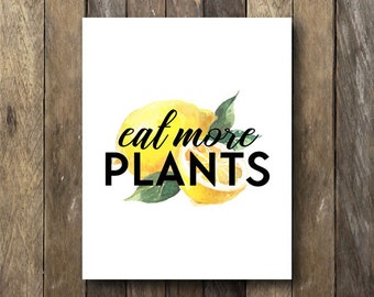 Kitchen Wall Art - Eat Plants Print - Instant Download