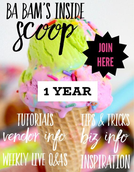 Ba Bam's Inside Scoop 1 Year Membership