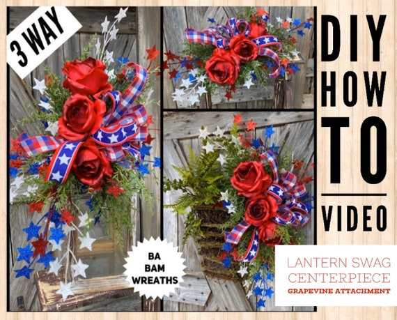 How To Video, How To, 3 Way Design, Lantern Swag, Centerpiece, Grapevine Attachment