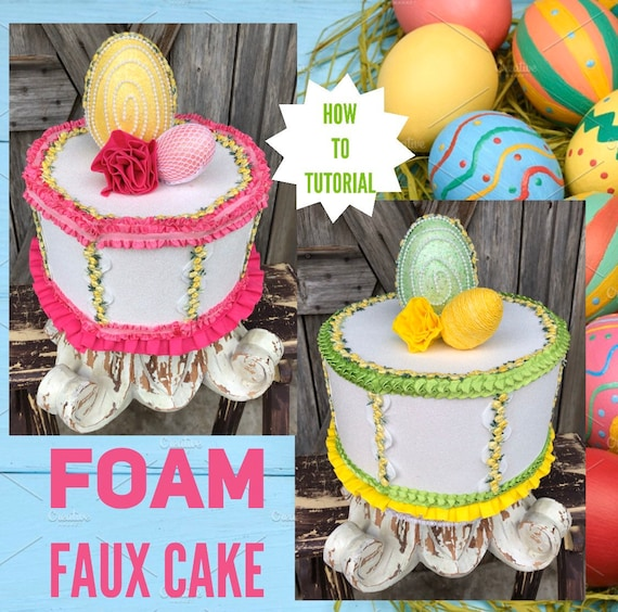 How To Video, How To Make Foam Faux Cakes
