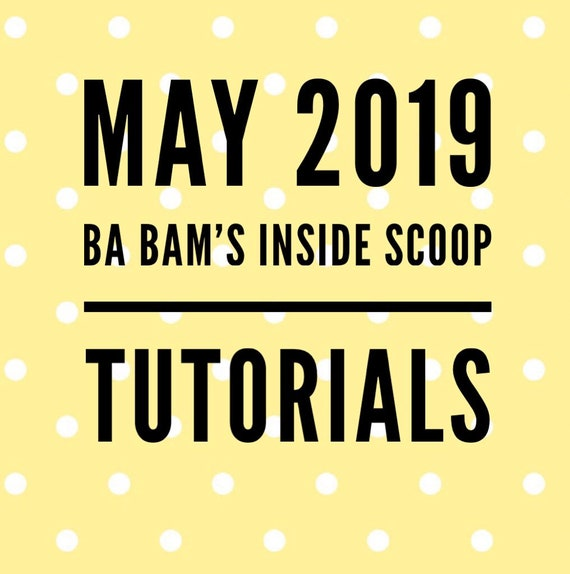 May 2019 Ba Bam's Inside Scoop Members Only