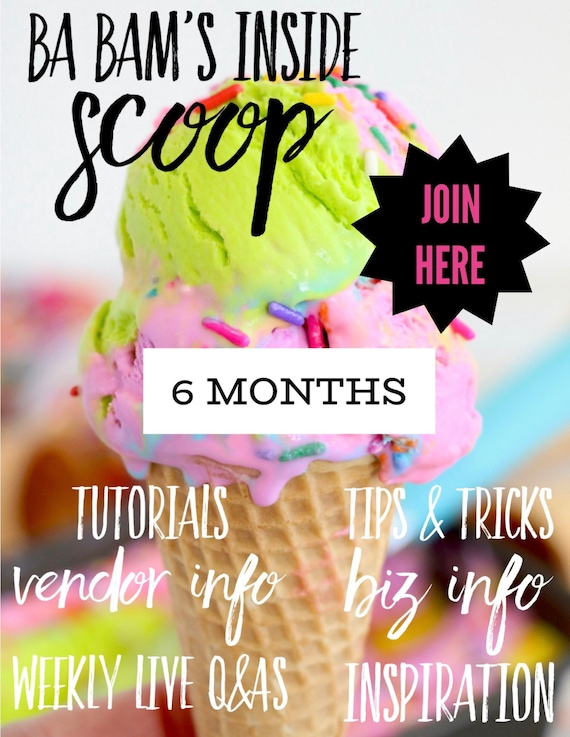 Ba Bam's Inside Scoop 6 Month Membership