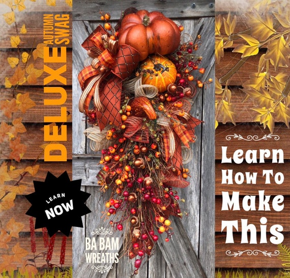 How To Video, How To Wreath, Wreath Tutorial, Autumn Wreath, Autumn Swag, Fall Wreath, Fall Swag