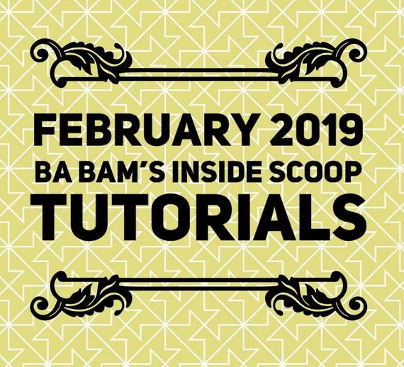 February 2019 Ba Bam's Inside Scoop Members Only