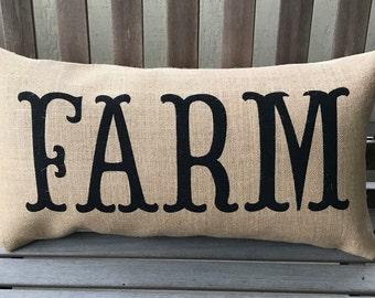 FARM Burlap Pillow *SHIPS Within 3 DAYS!