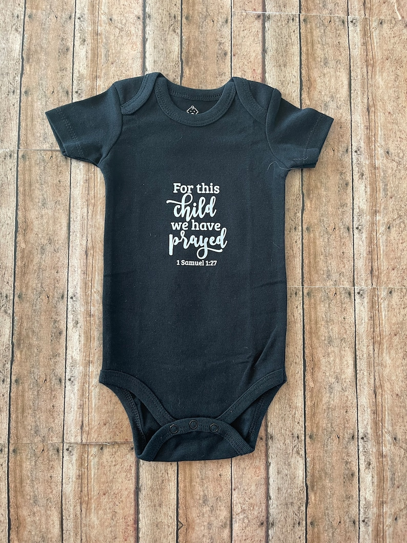 For This Child I Have Prayed Onesie