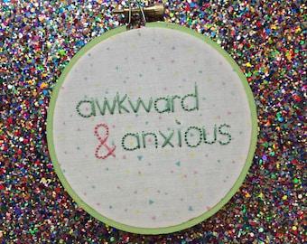 Awkward & Anxious embroidery