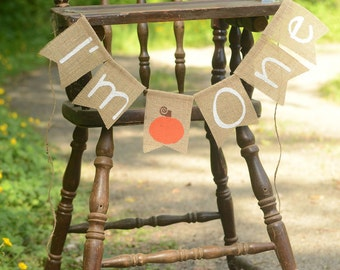 I'm One pumpkin high chair banner, I Am One burlap banner, first birthday high chair pumpkin, 1st birthday banner sign high chair fall