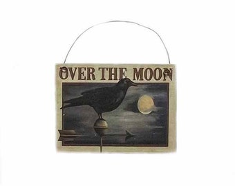 Over The Moon Crow Hanging Sign