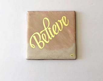 "Blessedly Yours ""Believe"" Décor"