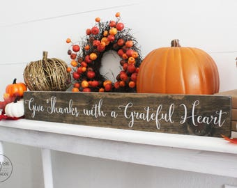 "Give Thanks with a Grateful Heart, Autumn, Fall Signs, Give Thanks, Wood Signs, Grateful, Thankful, Fall Decor,  Fall Home Decor (4"" x 24"")"