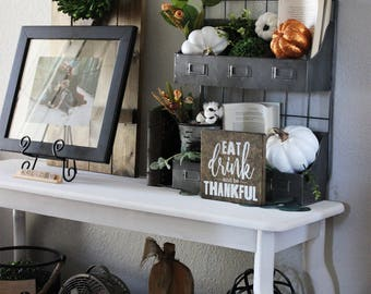 Eat, Drink, and be Thankful, Wood Signs, Rustic Wooden Signs, Fall Decor, House of Jason, Thanksgiving, Give Thanks, Mini Signs, Autumn