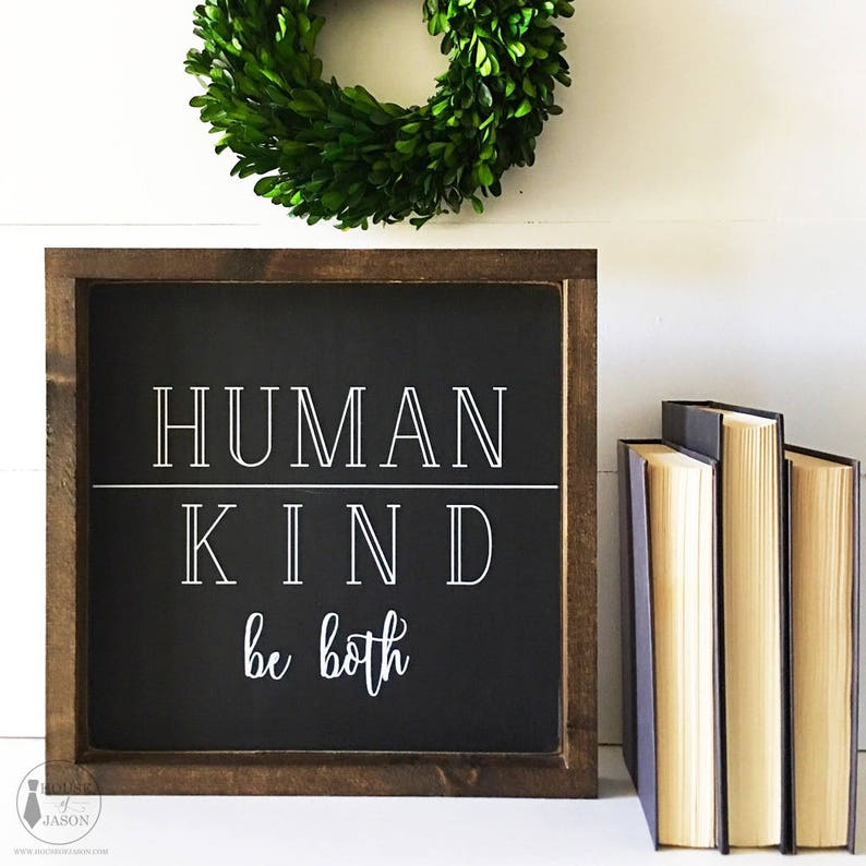 Be Kind Human Kind Be Both Black And White Classroom Etsy