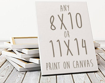 WATERCOLOR CANVAS PRINTS - Any 8x10 or 11x14 Canvas Print, Watercolor Painting, Canvas Art, Canvas Wall Art, Stretched Canvas, Artwork, Art