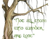 "Wander Quote Painting, Fantasy Art, Tree Art, Tree Print, Jrr, Lord, Not All Those, Rings, Quote Art, Old Tree, Print titled ""Wander"""