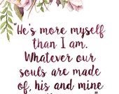 """Emily Bronte Quote Painting - Print from Original Watercolor Painting, """"Two Souls"""", Wuthering Heights, Book Quote, Watercolor Floral"""