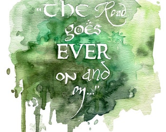 """Fantasy Quote Painting - Bag End, Lord, Jrr, Rings, Watercolor Painting, Quote Art, Fantasy Art, Print titled """"The Road Goes..."""","""
