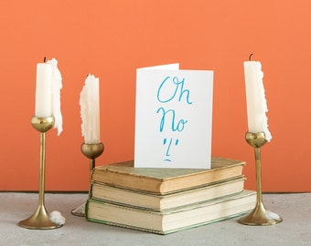 Oh No Apology A2 Greeting Card