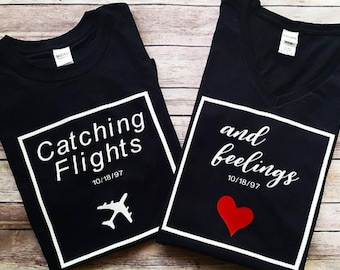 Catching Flights & Feelings | Couples Travel Shirts | Couples Matching Vacation Tee | Honeymoon | Anniversary