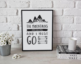 Mountains Are Calling Print - INSTANT DOWNLOAD