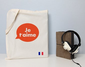 Je t'aime bag, tote bag, french tote, love you, french quote, cotton tote, tote, handbag, french saying, french flag, typography tote, bag