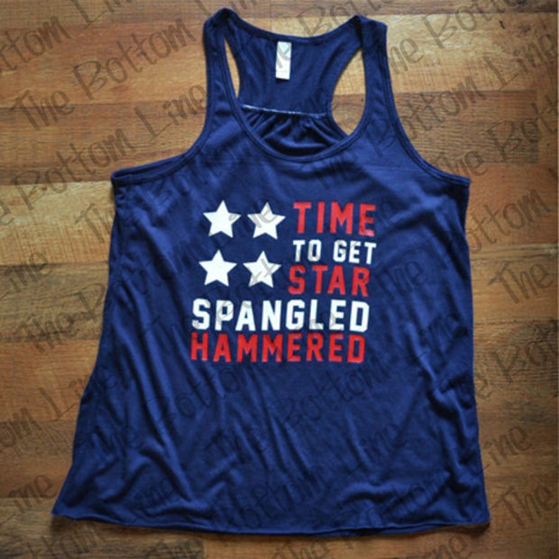 c4733b3ba0b155 Star Spangled Hammered Tank Top  America Tank Top  Fourth of July Tank Top  Drinking  Shirt  American Flag  4th of July  Time To Get