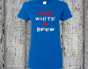 American Tee//America Tee//4th of July//Fourth of July//Red White & Brew//American Flag//Summer Tee//Womens Tee//Drinking Tee//Great Gift