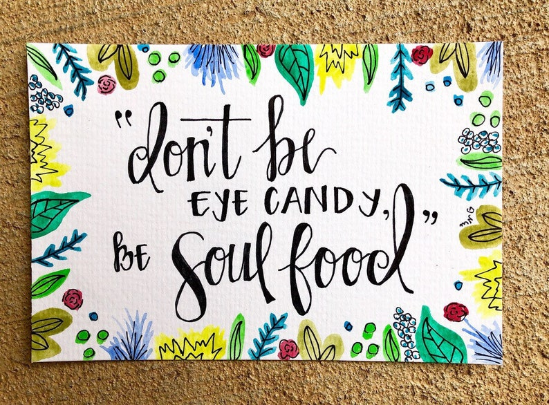 Bright Art Work Inspirational Quote Art Eye Candy Wall Decor Inspirational Quote Water Color Print Soul Food Painting