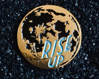 Rise Up moon enamel pin