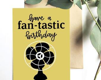 Have a fan-tastic birthday - Greeting card