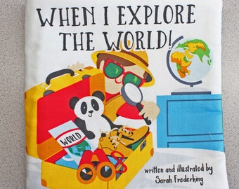 When I Explore the World cloth book