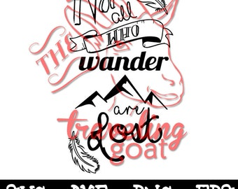 not all who wander are lost svg, travel svg, dxf, png, eps, J. R. R. Tolkien, lord of the rings quote, quotes, sayings,Instant Download