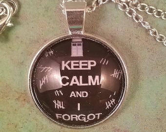 Keep Calm and I Forget Necklace, Doctor Who Necklace, Doctor Who Cosplay, Doctor Who acessories,  whovian jewelry, the Silence doctor who