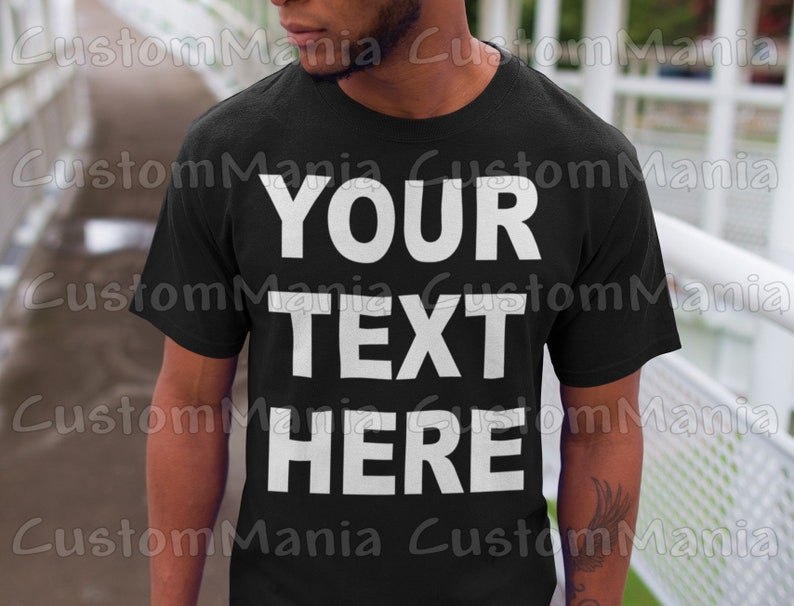 55467f42e46 Custom shirt Customize your own shirt with text text on a