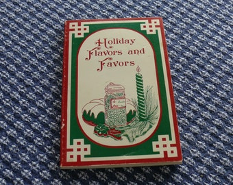 Holiday Flavors and Favors Vintage Cookbook 1975