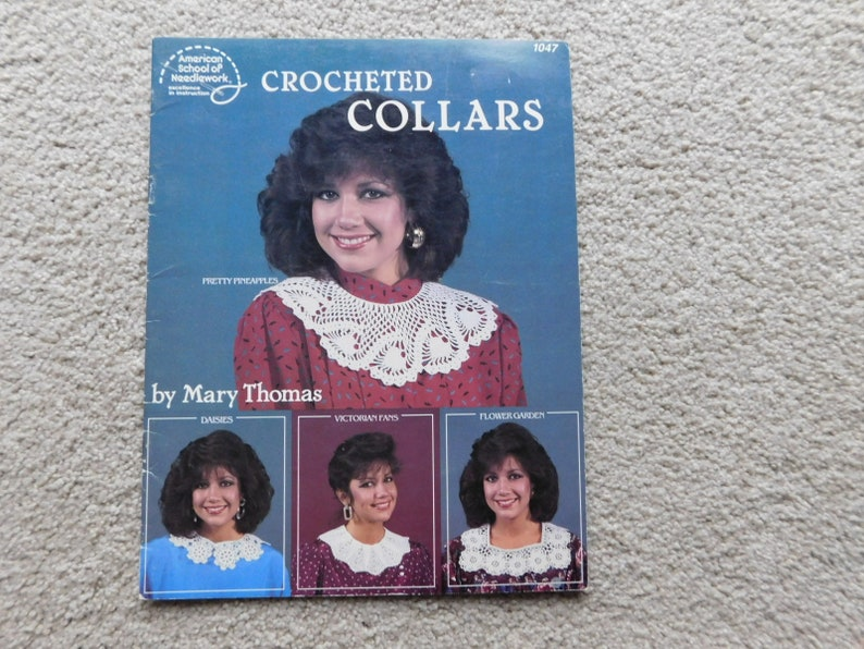 Crochet Pattern Crocheted Collars by Mary Thomas American School of Needlework