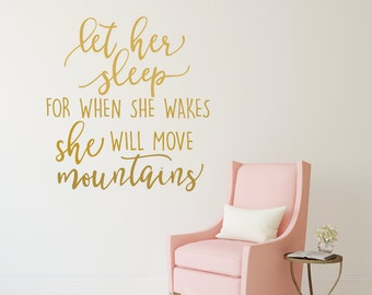 Let Her Sleep For When She Wakes Decal Baby Girl Nursery Wall Decal Girl Wall Decal Girls Room Decal Girl Nursery Wall Decor
